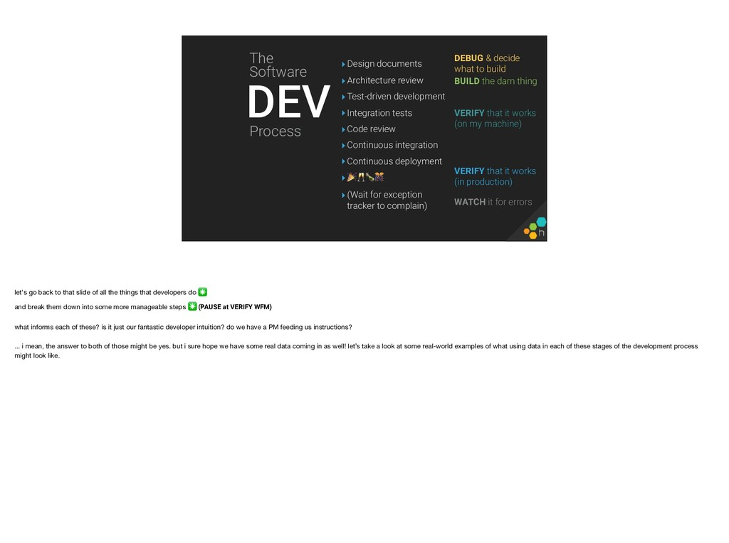 DEV DEBUG & decide what to build BUILD the dar...
