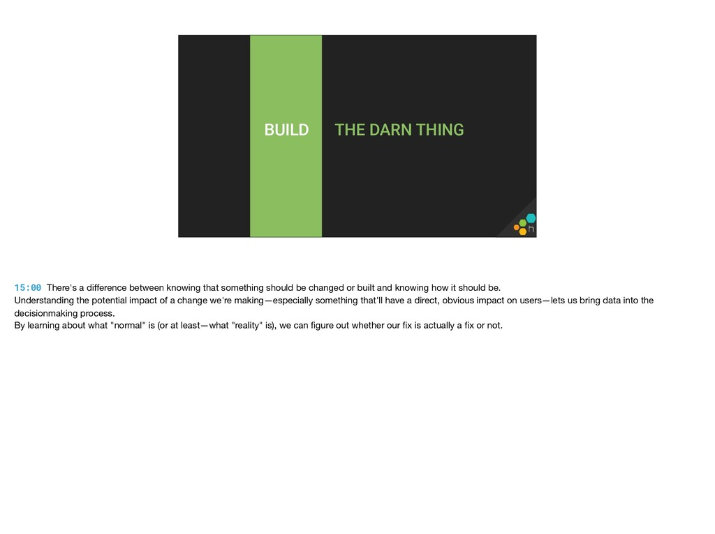 THE DARN THING BUILD 15:00 There's a difference ...
