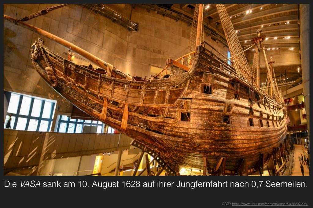Die VASA sank am 10. August 1628 auf ihrer Jung...