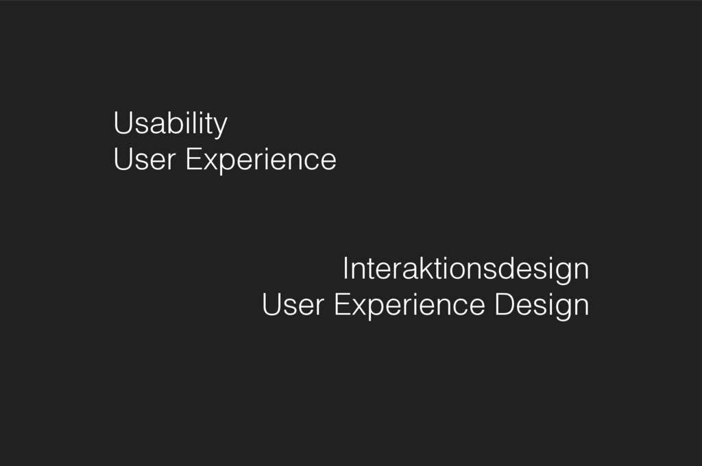 Usability User Experience Interaktionsdesign U...