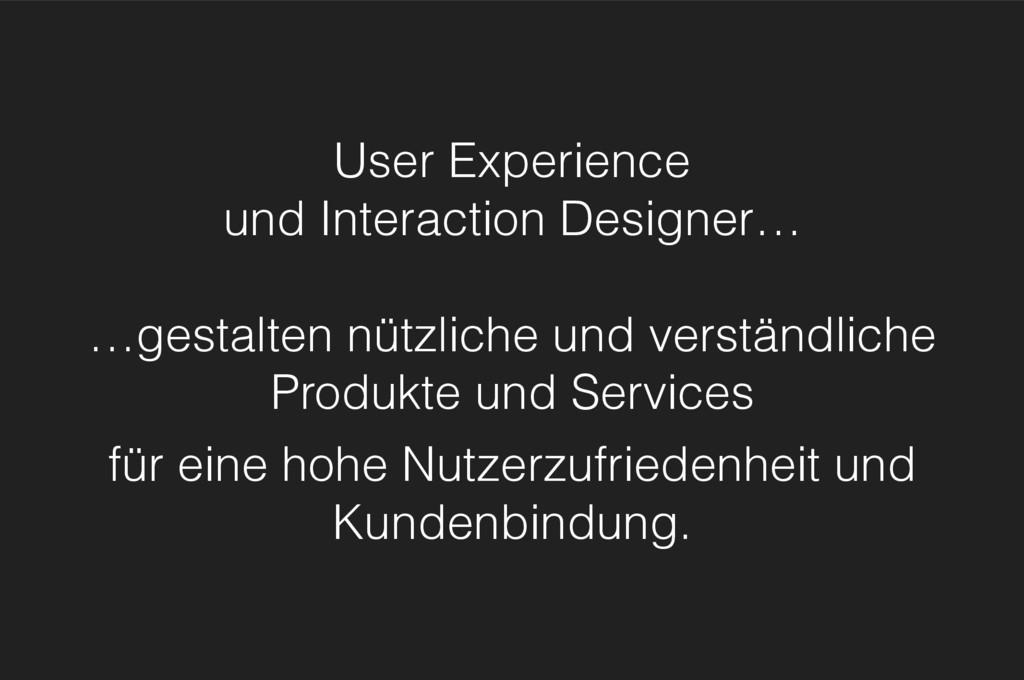 User Experience und Interaction Designer… …ges...