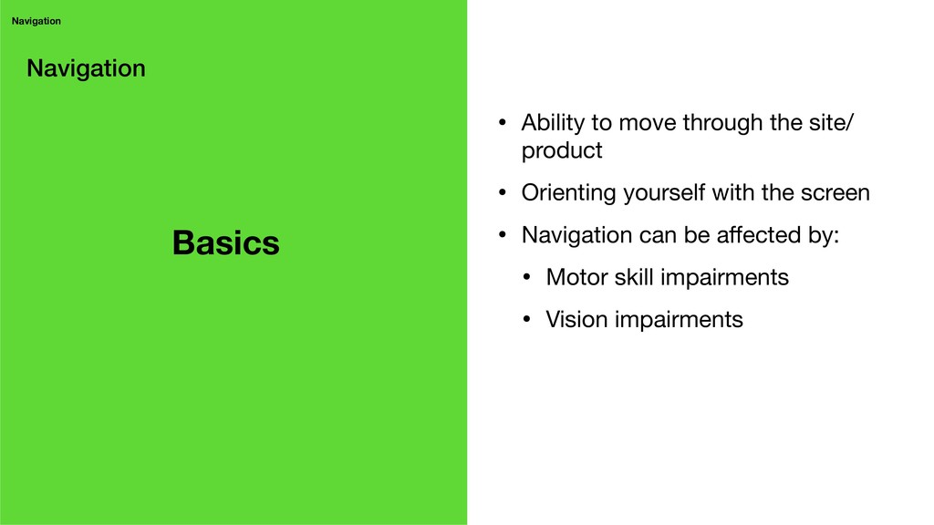 Navigation Navigation • Ability to move through...