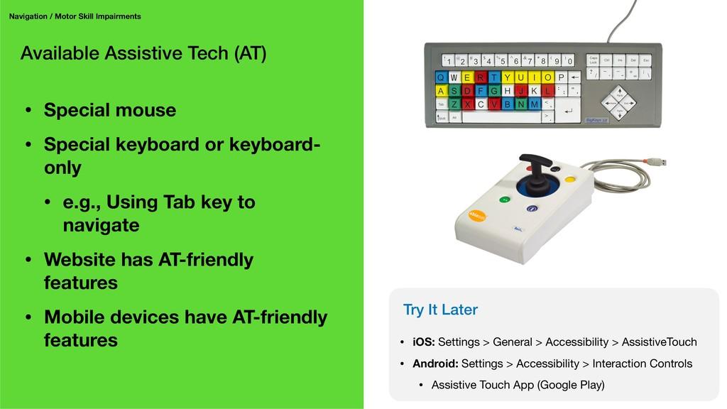 Available Assistive Tech (AT) Navigation / Moto...