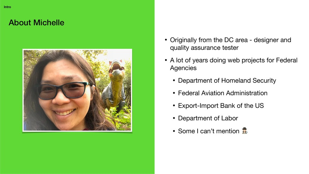 About Michelle Intro • Originally from the DC a...