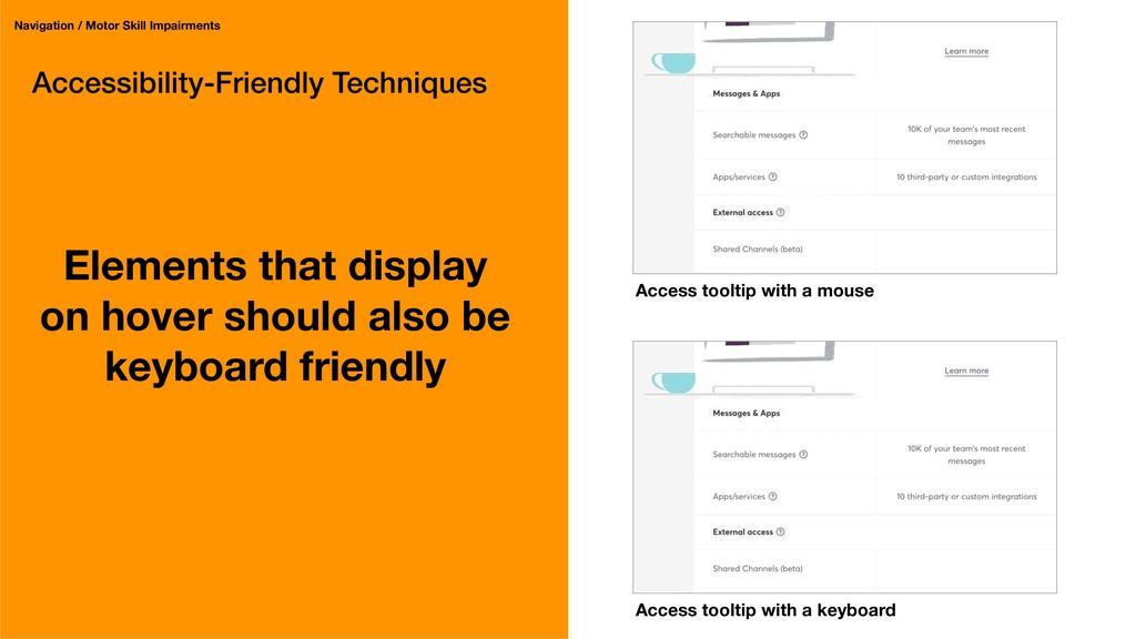Accessibility-Friendly Techniques Elements that...