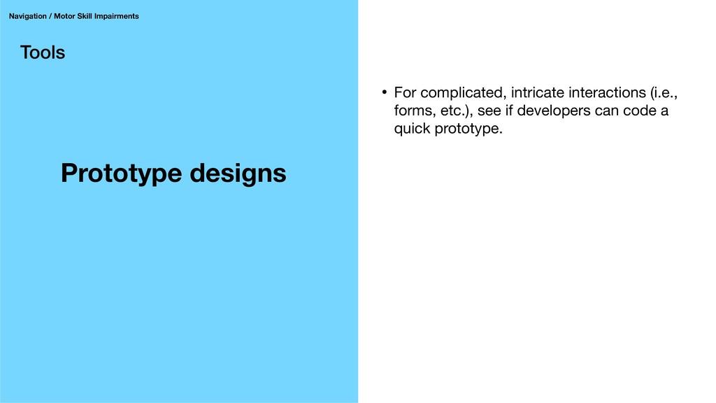 Tools Prototype designs Navigation / Motor Skil...
