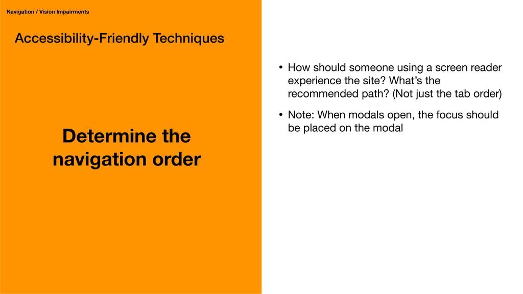 Accessibility-Friendly Techniques Determine the...