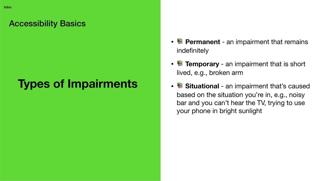 Accessibility Basics Intro • # Permanent - an i...