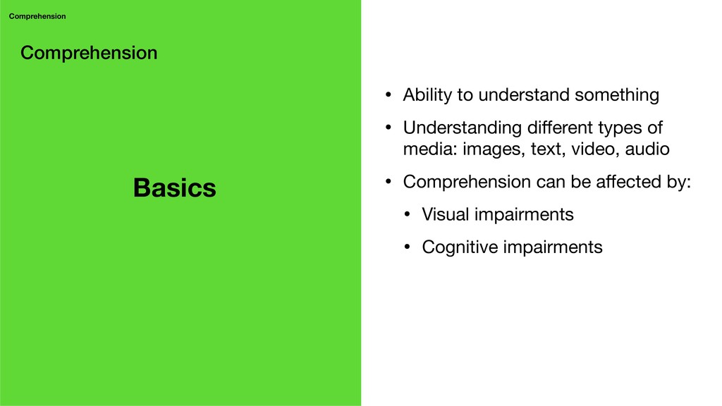 Comprehension Comprehension • Ability to unders...