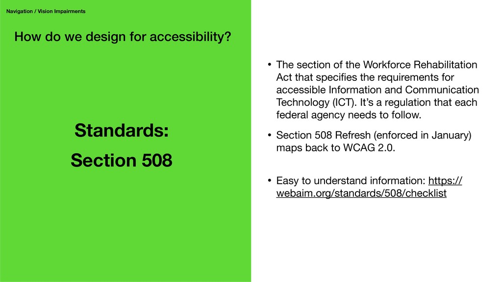 How do we design for accessibility? Navigation ...