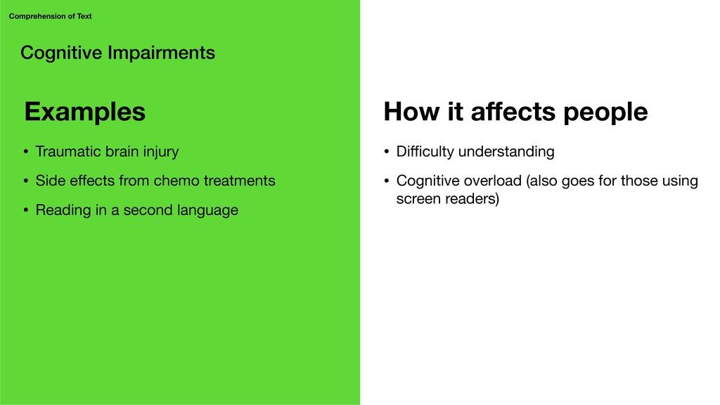 Cognitive Impairments Comprehension of Text • D...