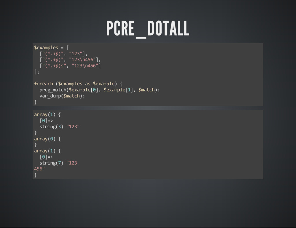 """PCRE_DOTALL $examples = [ [""""(^.+$)"""", """"123""""], [""""..."""