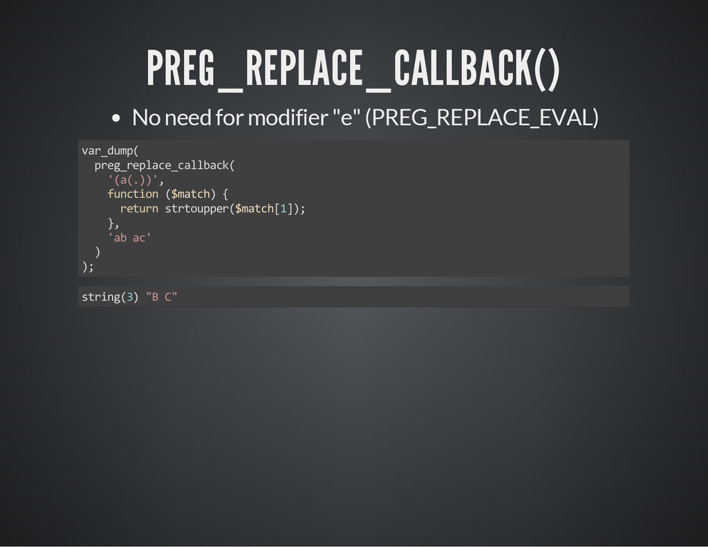 "PREG_REPLACE_CALLBACK() No need for modifier ""e..."