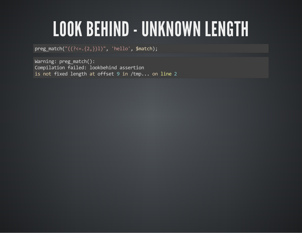 """LOOK BEHIND - UNKNOWN LENGTH preg_match(""""((?<=...."""