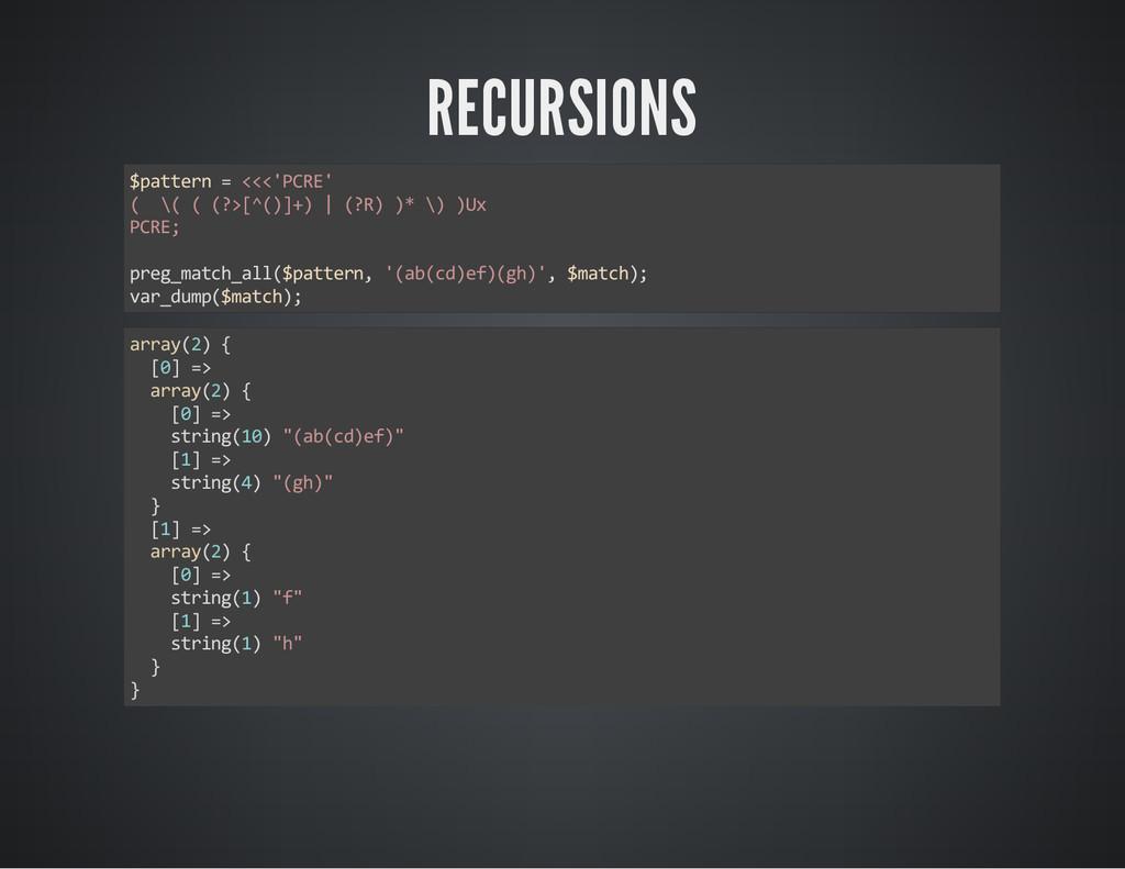 RECURSIONS $pattern = <<<'PCRE' ( \( ( (?>[^()]...