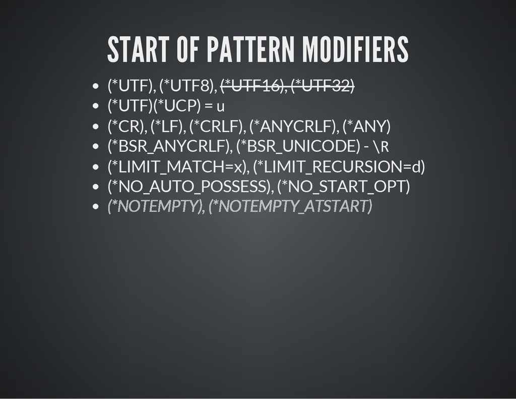 START OF PATTERN MODIFIERS (*UTF), (*UTF8), (*U...