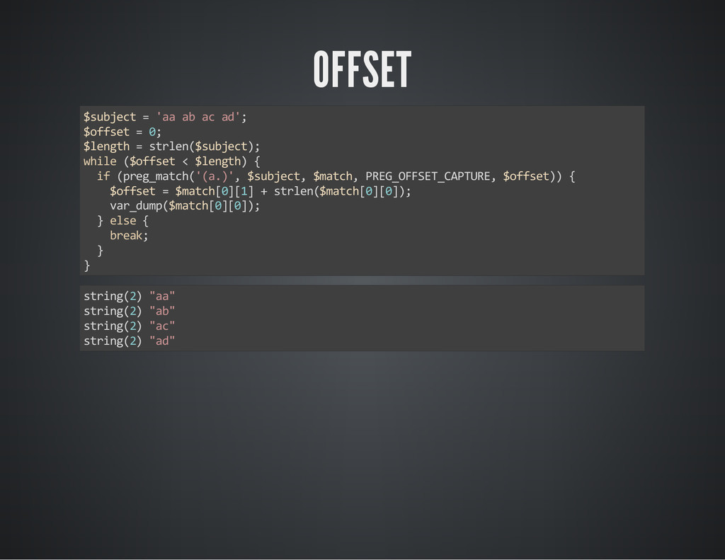 OFFSET $subject = 'aa ab ac ad'; $offset = 0; $...
