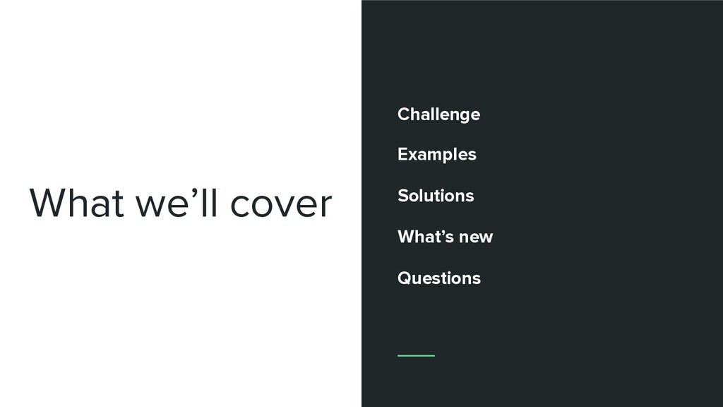 Challenge Examples Solutions What's new Questio...
