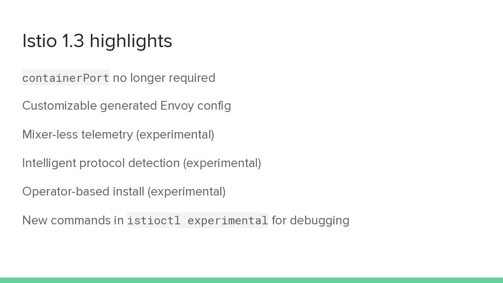 Istio 1.3 highlights containerPort no longer re...