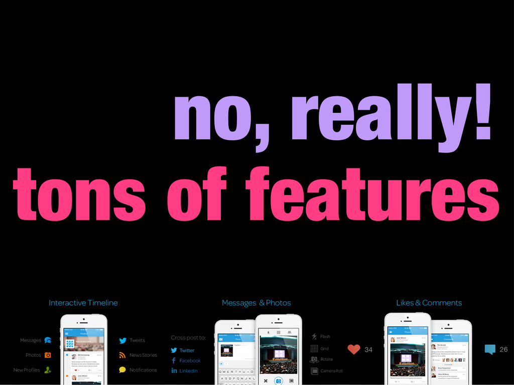 no, really! tons of features