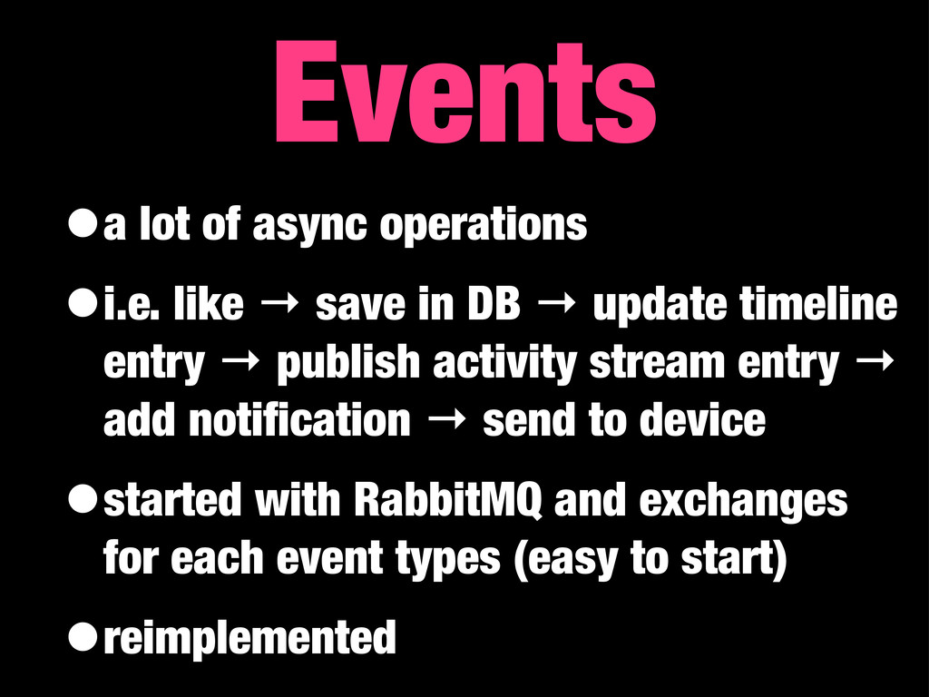 •a lot of async operations •i.e. like → save in...