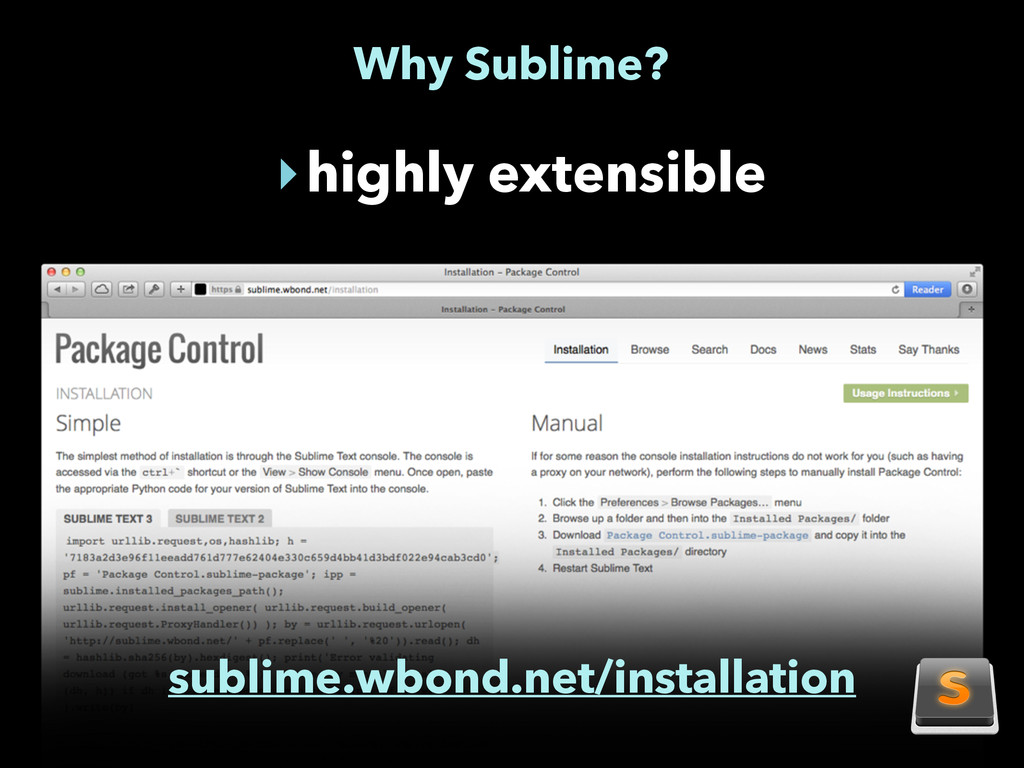 Why Sublime? ‣highly extensible sublime.wbond.n...