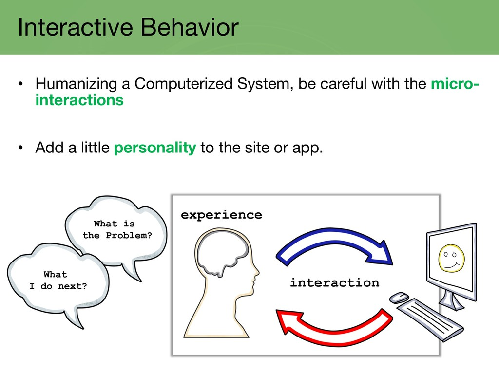 Interactive Behavior • Humanizing a Computerize...