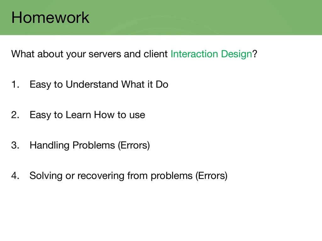 Homework What about your servers and client Int...