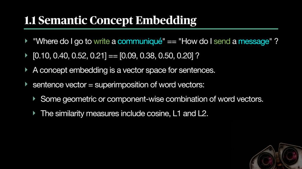 """1.1 Semantic Concept Embedding ‣ """"Where do I go..."""