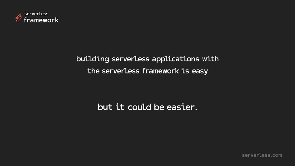 building serverless applications with the serve...