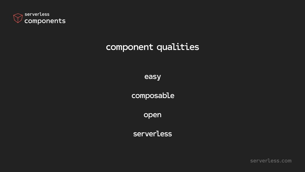 component qualities easy composable open server...