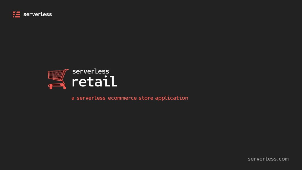 a serverless ecommerce store application server...