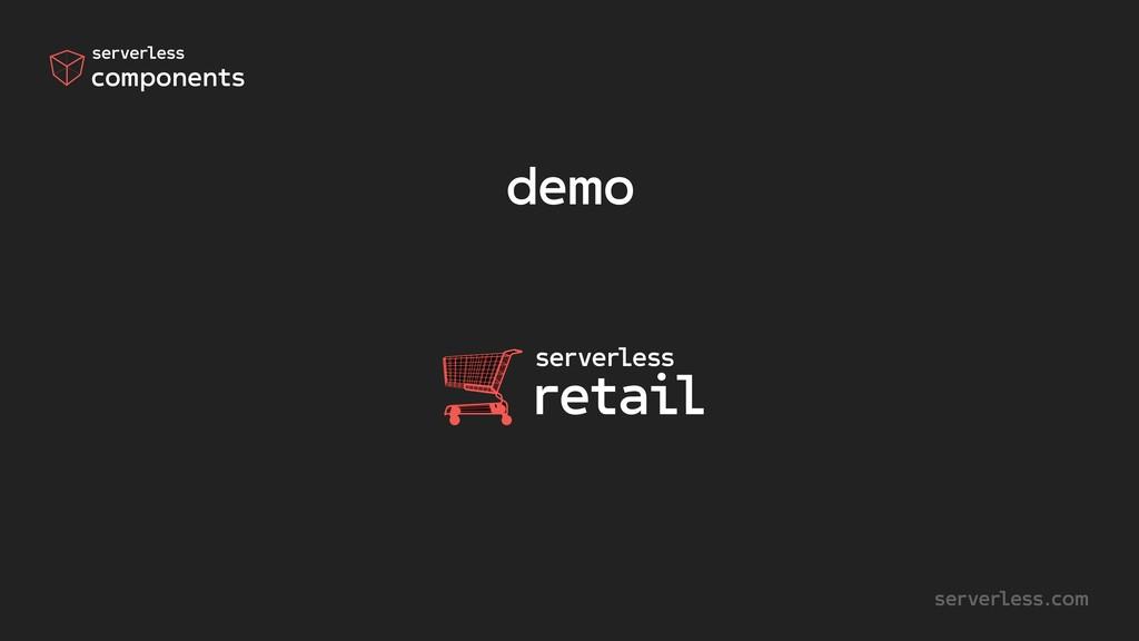 serverless.com components serverless demo retai...