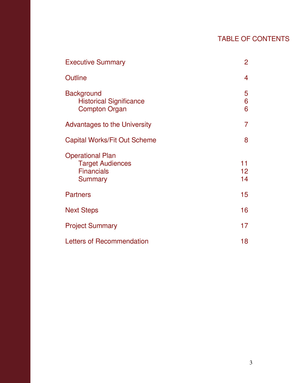 3 TABLE OF CONTENTS Executive Summary 2 Outline...