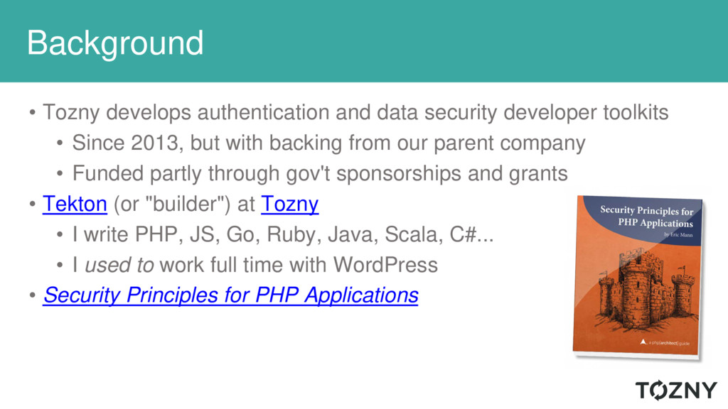 Background • Tozny develops authentication and ...