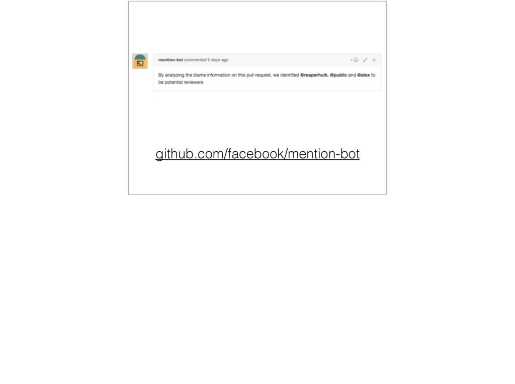 github.com/facebook/mention-bot