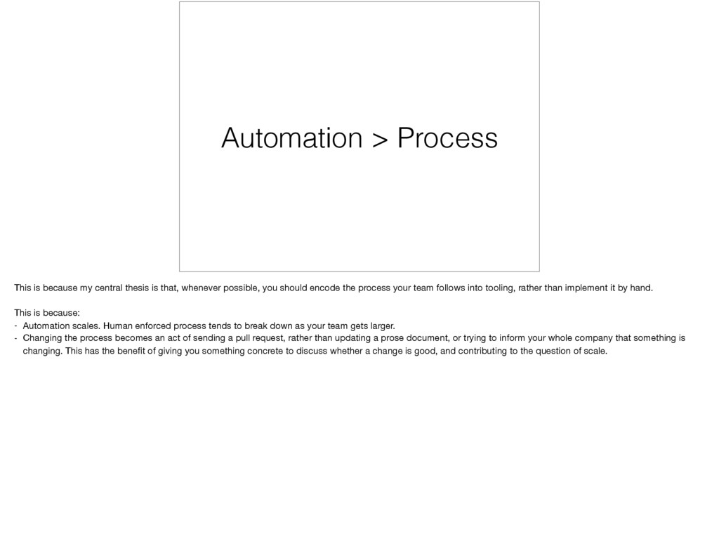 Automation > Process This is because my central...