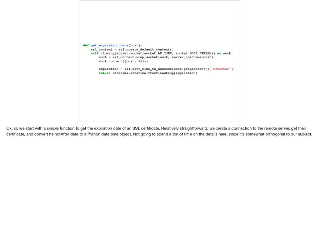 def get_expiration_date(host): ssl_context = ss...