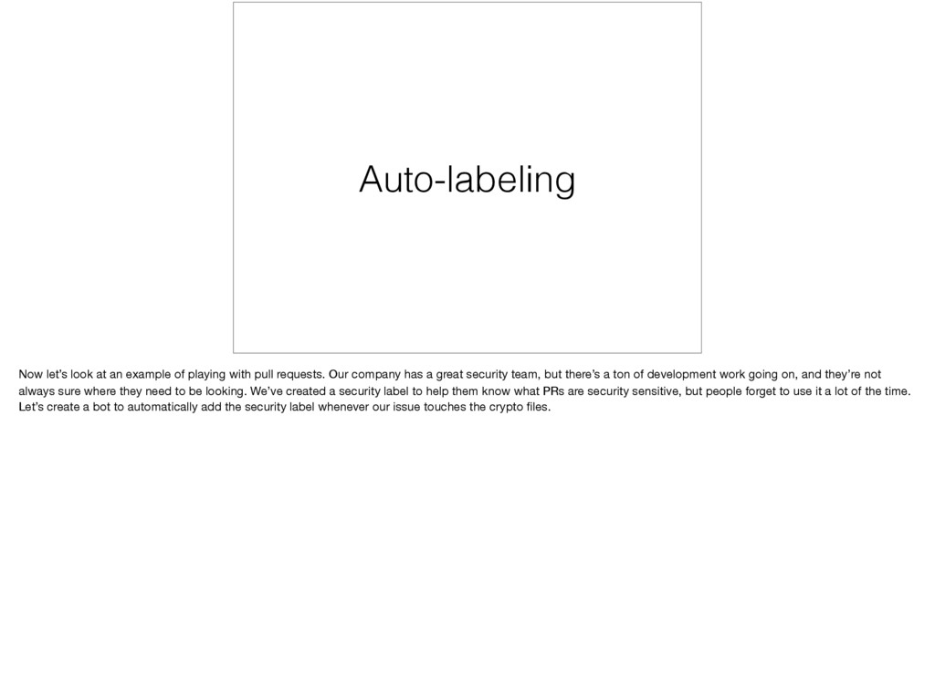 Auto-labeling Now let's look at an example of p...