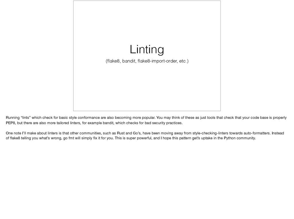 Linting (flake8, bandit, flake8-import-order, etc...