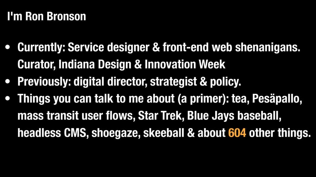 • Currently: Service designer & front-end web s...