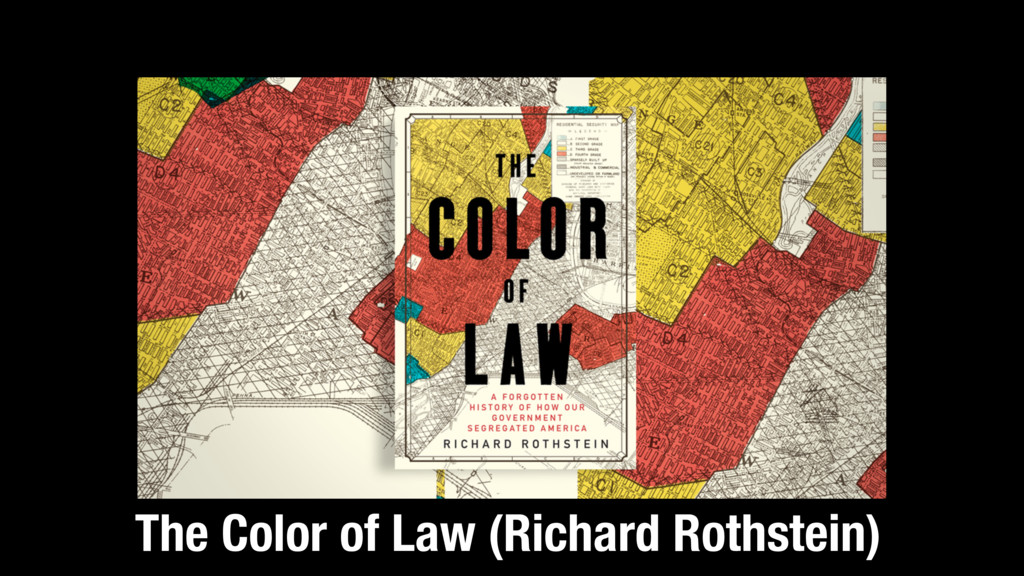 The Color of Law (Richard Rothstein)