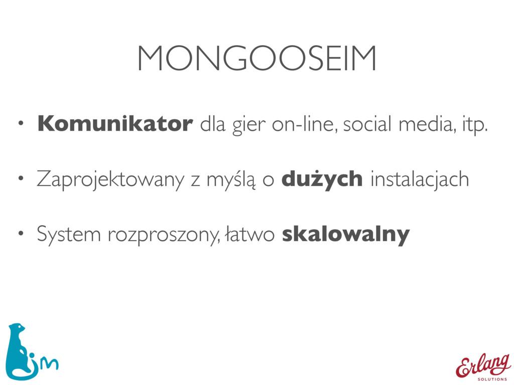 MONGOOSEIM • Komunikator dla gier on-line, soci...