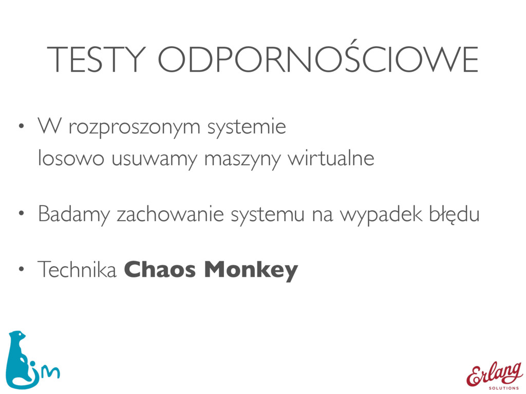 TESTY ODPORNOŚCIOWE • W rozproszonym systemie ...