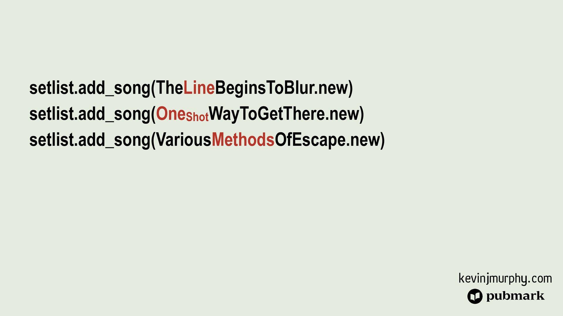 @kevin_j_m setlist.add_song(TheLineBeginsToBlur...