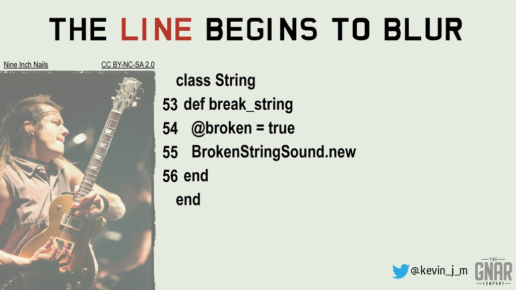 @kevin_j_m The Line Begins To Blur class String...
