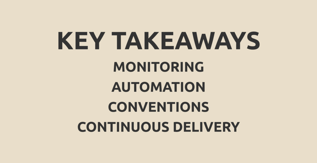 KEY TAKEAWAYS MONITORING AUTOMATION CONVENTIONS...