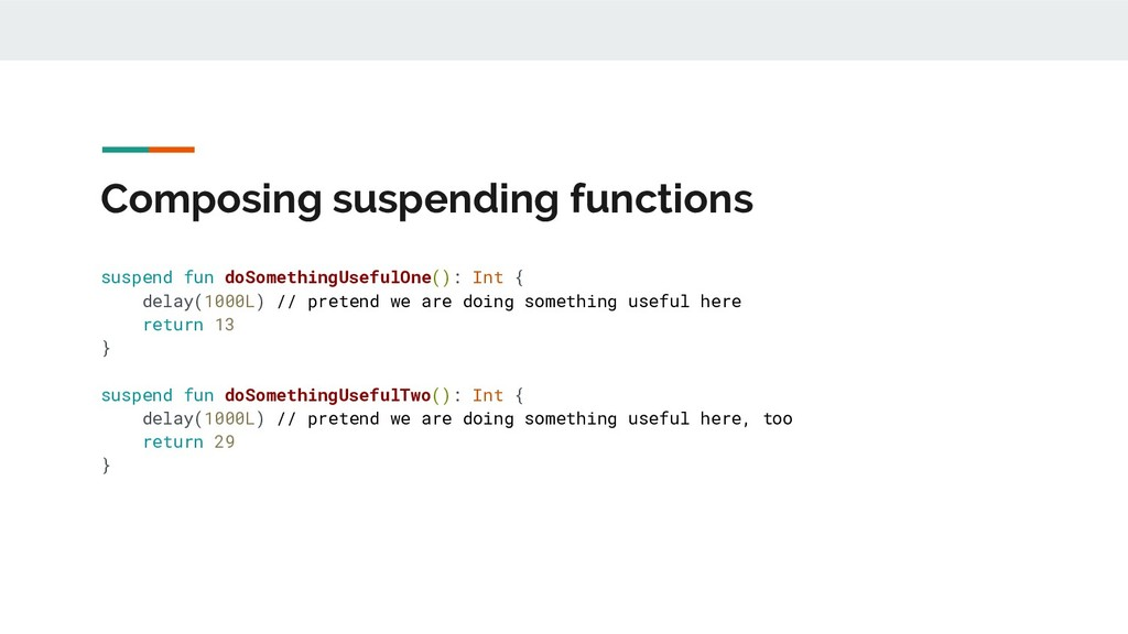 Composing suspending functions suspend fun doSo...