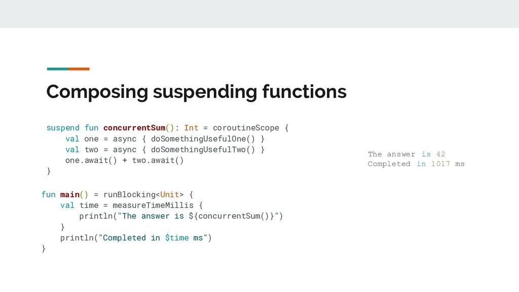 Composing suspending functions suspend fun conc...