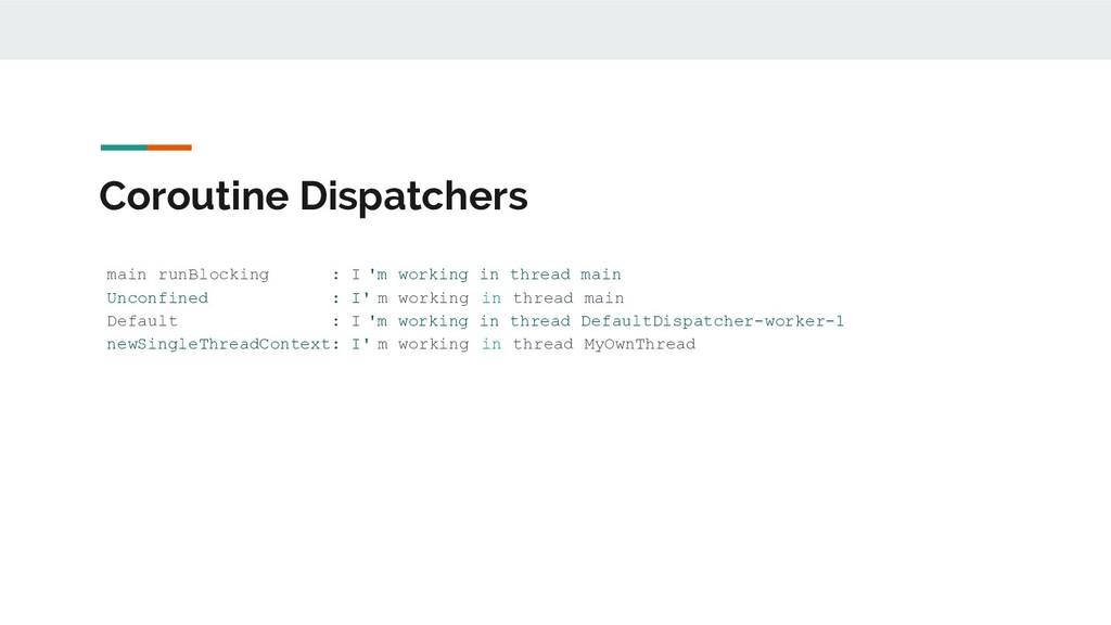 Coroutine Dispatchers main runBlocking : I 'm w...